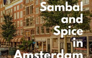Sambal and Spice in Amsterdam IndoNetherlands Stories Cover